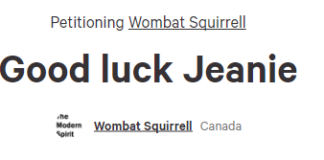 https://www.change.org/p/wombat-squirrell-good-luck-jeanie